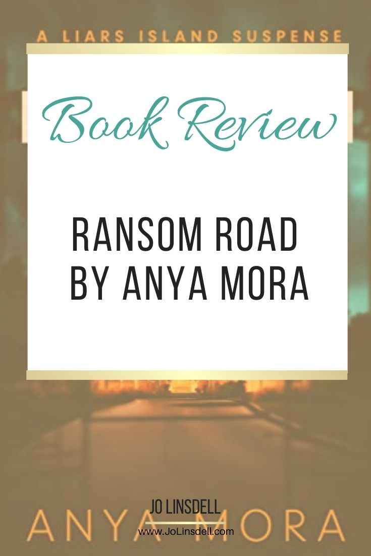 Book Review: Ransom Road by Anya Mora