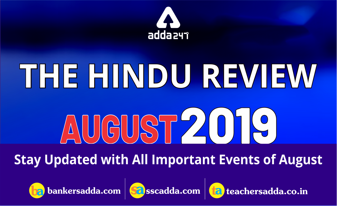 the-Monthly-Hindu-Review-August-2019