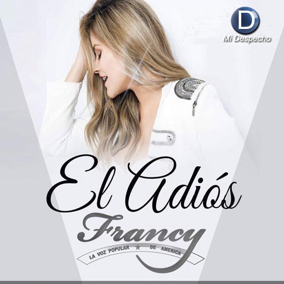 Francy El Adios