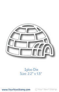 Igloo Die