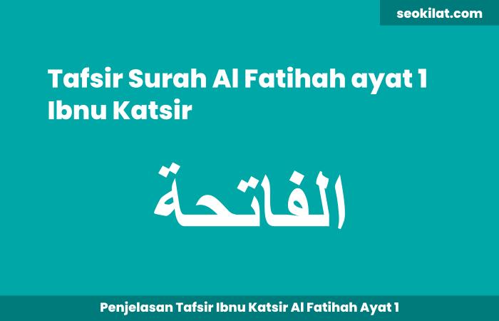 Tafsir Surah Al Fatihah ayat 1