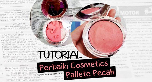 Perbaiki Cosmetics Pallete Pecah