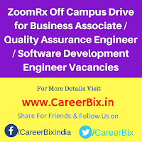 ZoomRx Off Campus Drive for Business Associate / Quality Assurance Engineer / Software Development Engineer Vacancies