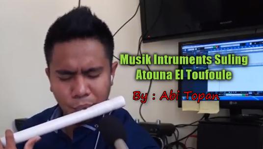 Download Nissa Sabyan Atouna El Toufoule Versi Suling By Abi Topan,Abi Topan, Lagu Religi, Lagu Cover, 2018,