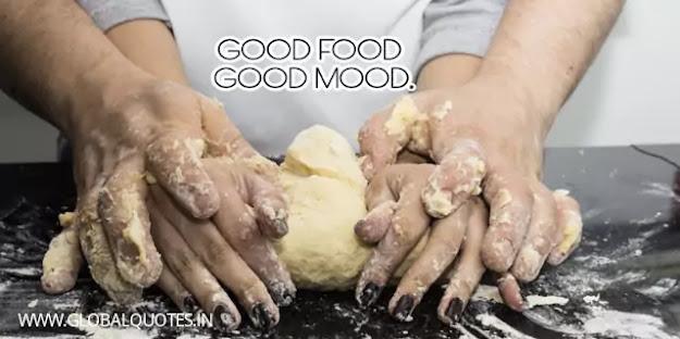 Good food good mood.