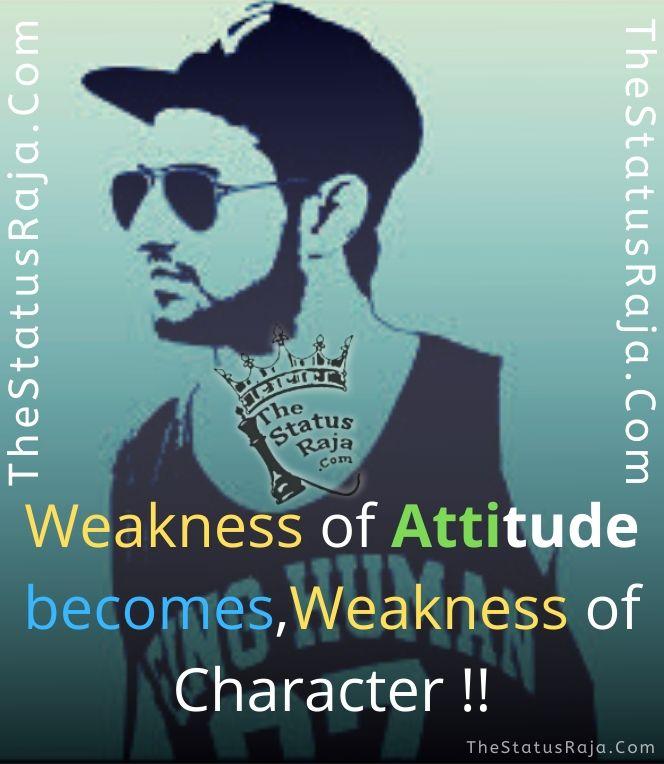 Weakness of Character __ Attitude Status by TheStatusRaja
