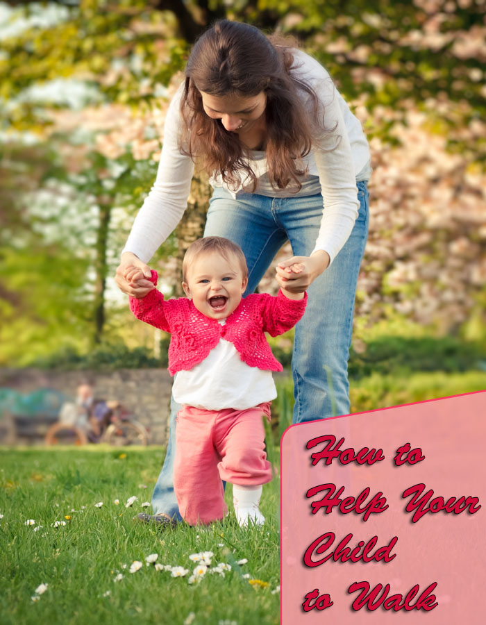 How to Help Your Child to Walk
