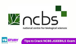 Tips to Crack NCBS JGEEBILS exam
