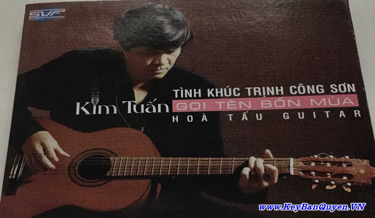 5 Album hòa tấu Guitar các tình khúc bất hủ Trịnh Công Sơn của nghệ sỹ Kim Tuấn
