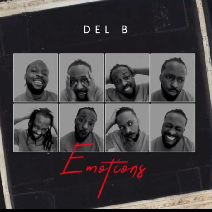 "[MUSIC] Del B – ""Emotions"""