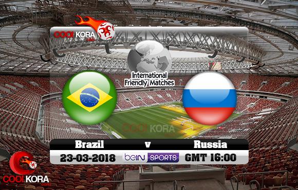 مشاهدة مباراة روسيا والبرازيل اليوم 23-3-2018 مباراة ودية