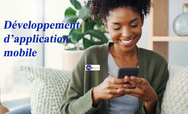Développement d'application mobile, WEBGRAM, entreprise informatique basée à Dakar-Sénégal, leader en Afrique, ingénierie logicielle, développement de logiciels, systèmes informatiques, systèmes d'informations, développement d'applications web et mobile