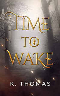 Time to Wake - paranormal romance book promotion sites K. Thomas