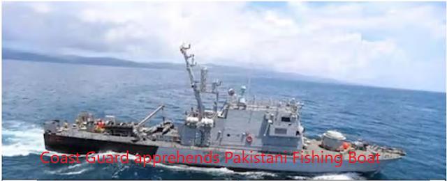 Coast+Guard+apprehends+Pakistani+Fishing+Boat