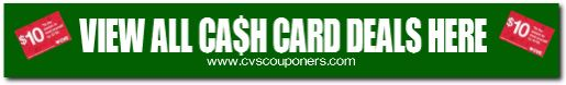 View all CVS Cash Card Coupon Deals HERE