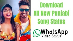 50+ Best New Punjabi Song Status Video WhatsApp Download