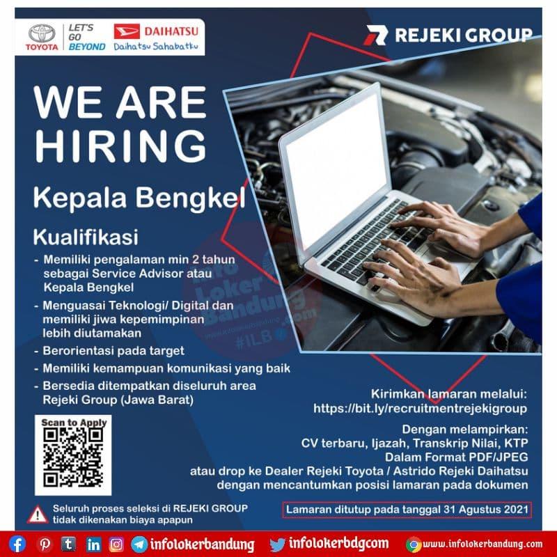 Lowongan Kerja Kepala Bengkel Rejeki Group Bandung Agustus 2021