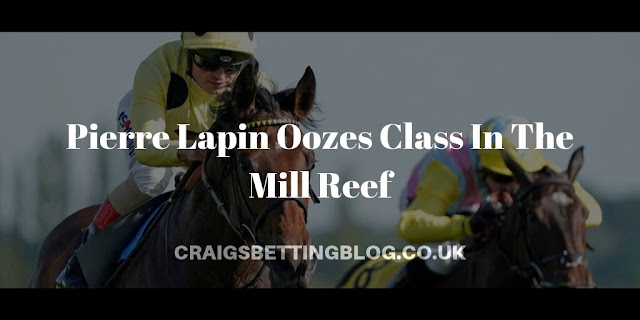 Pierre Lapin Oozes Class In The Mill Reef