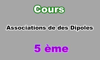 Cours Associations des Dipoles 5eme en PDF