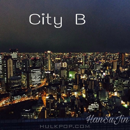 Han Su Jin – City B – Single