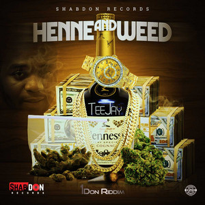 Teejay - Henne and Weed Free Mp3 Download