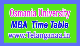 Osmania University OU MBA III Sem Main Exam Time Table 2016