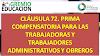CLÁUSULA 72. PRIMA COMPENSATORIA PARA LAS TRABAJADORAS Y TRABAJADORES ADMINISTRATIVOS Y OBREROS