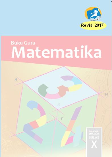 Buku Guru Kurikulum 2013 Revisi 2017 SMA Kelas X
