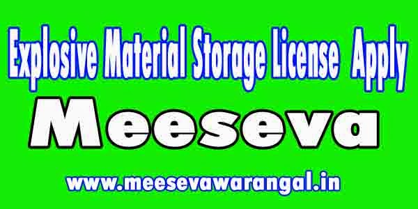 Explosive Material Storage License in Apply Meeseva