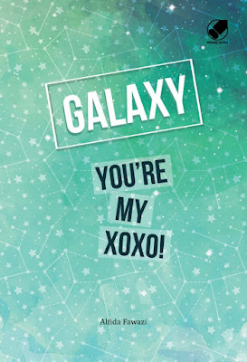 Galaxy You'Re My Xoxo ! by Alfida Fawazi Pdf