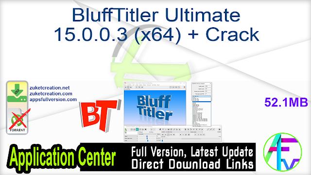 BluffTitler Ultimate 15.0.0.3 (x64) + Crack