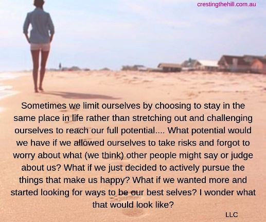 Sometimes we limit ourselves by choosing to stay in the same place in life rather than stretching out and challenging ourselves to reach our full potential.... What potential would we have if we allowed ourselves to take risks and forgot to worry about what (we think) other people might say or judge about us? What if we just decided to actively pursue the things that make us happy? What if we wanted more and started looking for ways to be our best selves? I wonder what that would look like? LLC #quotes
