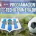 PROGRAMACION 11° FECHA DE PRIMERA DIVISION