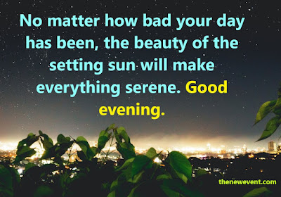 Good Evening Quotes Pic Messages Best Friend