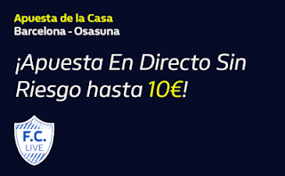 william hill Apuesta de la Casa Barcelona vs Osasuna 16-7-2020