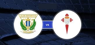Leganes vs Celta Vigo Full Match And Highlights