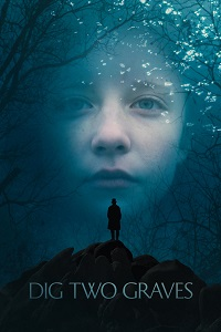 Watch Dig Two Graves Online Free in HD