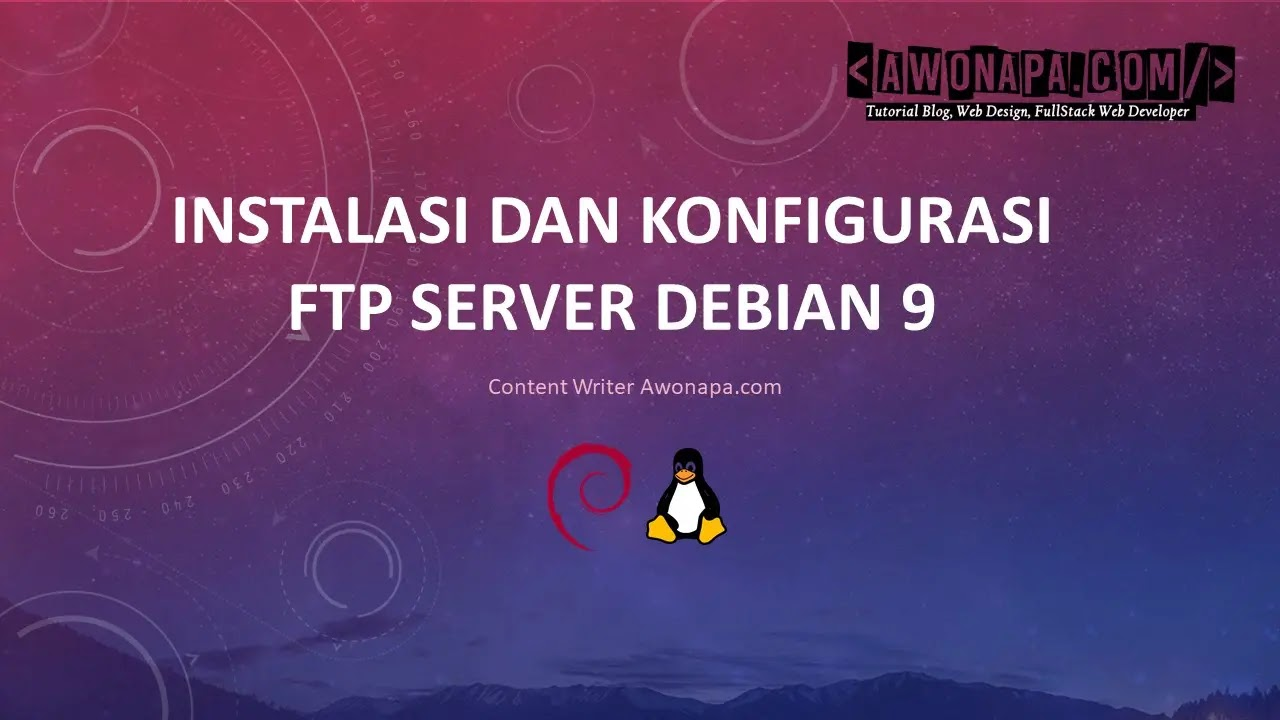 Konfigurasi FTP Server di Debian 9