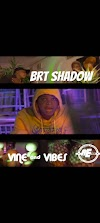 [Music + video] BRT shadow - Vine and Vibes (legend otwenty) (video directed by Aefilms) #Arewapublisize || Aruwaab9ja
