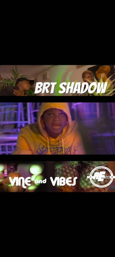 [Music + video] BRT shadow - Vine and Vibes (legend otwenty) (video directed by Aefilms) #Arewapublisize