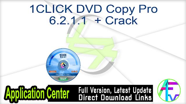 1CLICK DVD Copy Pro 6.2.1.1  + Crack