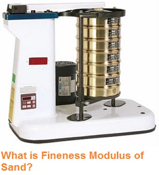What Is Fineness Modulus of Sand?