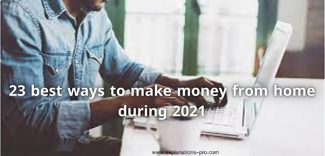 23 best ways to make money from home