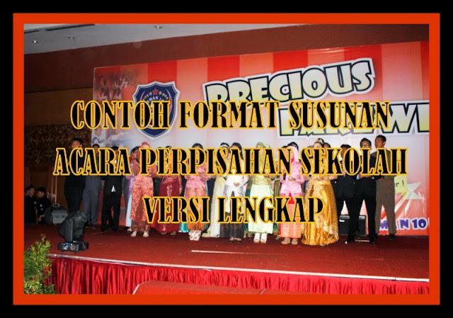 Contoh Format Susunan Acara Perpisahan Sekolah Lengkap Sesuai Kebutuhan