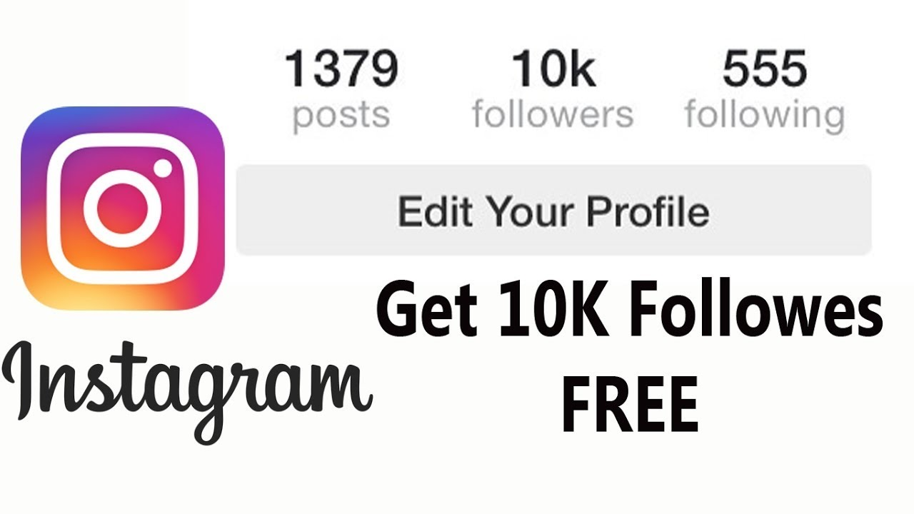 Get Instagram 10K Followers For Free! 100% Working [2021]