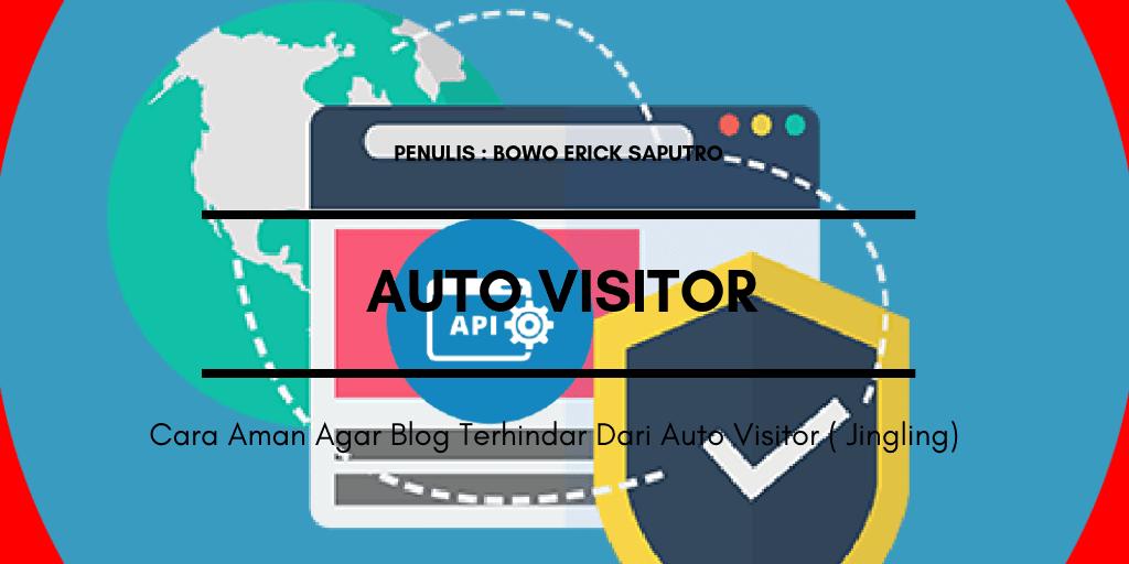 Cara Aman Agar Blog Terhindar Dari Auto Visitor ( Jingling )