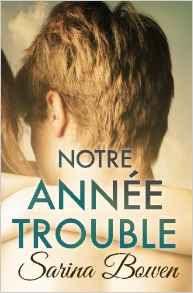 http://lesreinesdelanuit.blogspot.be/2016/11/notre-annee-trouble-de-sarina-bowen.html