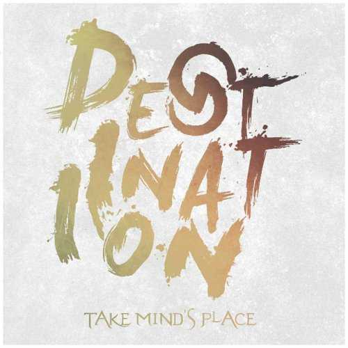 [MUSIC] TAKE MIND'S PLACE – Destination (2014.11.19/MP3/RAR)