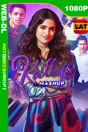 Kally's Mashup (2017) Temporada 1 Completa Latino HD WEB-DL 1080P ()