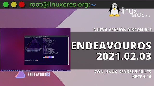 EndeavourOS 2021.02.03, ISO con Linux 5.10 LTS y Xfce 4.16